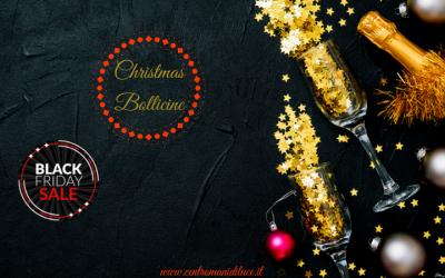 Christmas Bollicine & Black Friday la combinazione perfetta per le feste