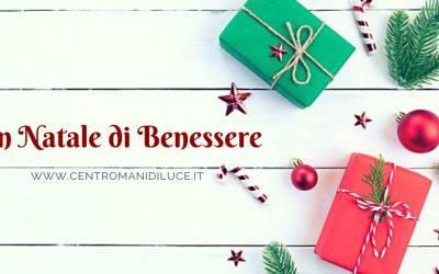 Un Natale pieno di Benessere!